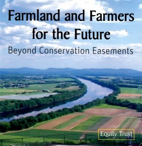 Farmers and Farmland for the Future: Beyond Conservation Easements